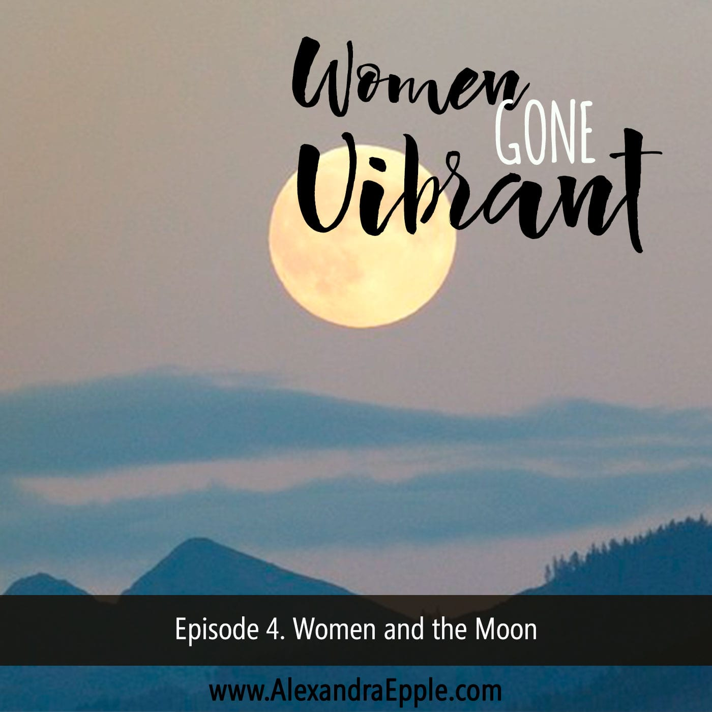 Episode 4. The women and the moon