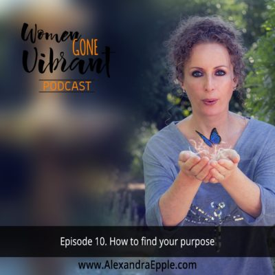 Episode #10. How to find your purpose