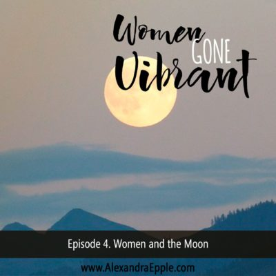 Episode #4. Women and the Moon