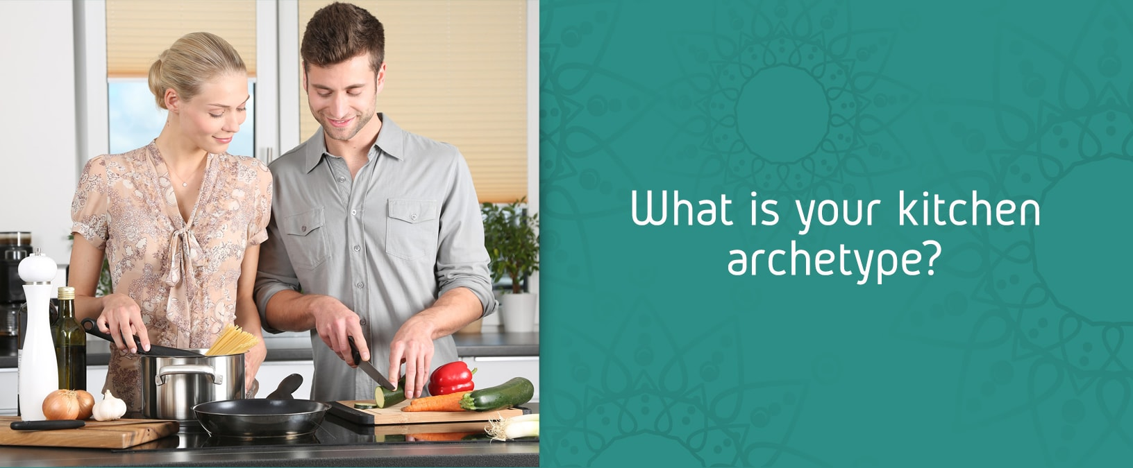 What Is Your Kitchen Archetype