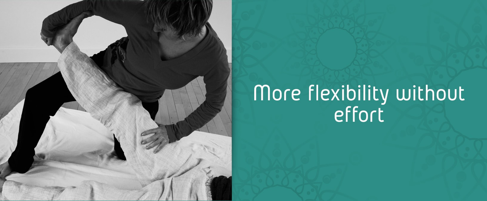 flexibility without effort