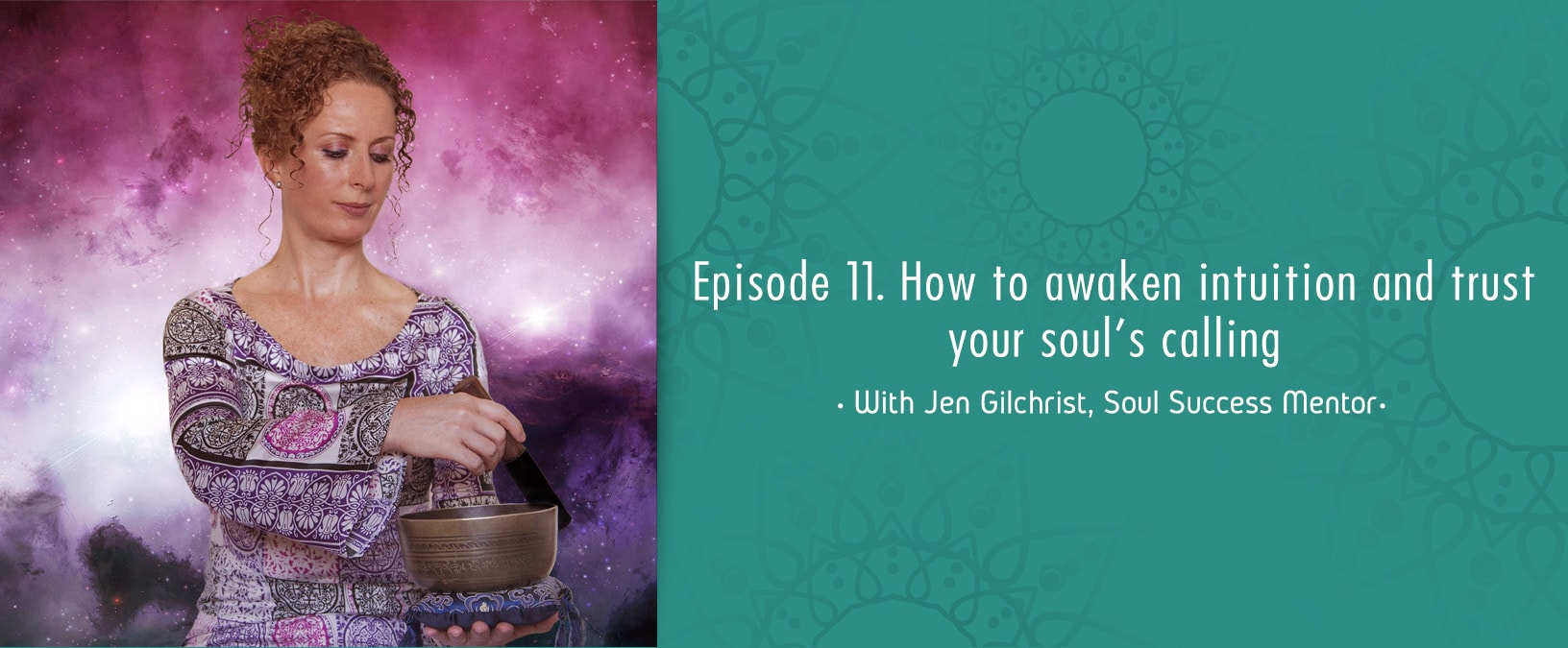 Episode 11. How to awaken intuition and trust your soul's calling
