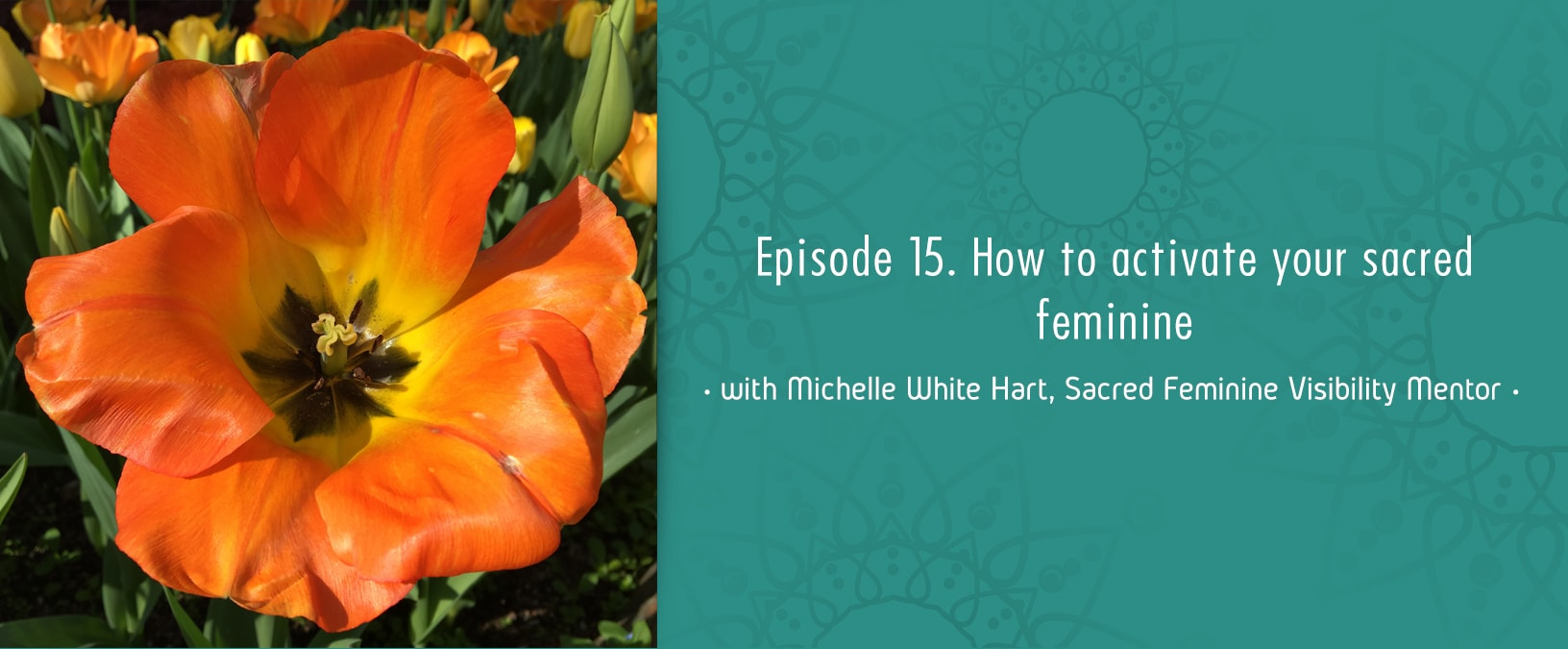 How to activate your sacred feminine