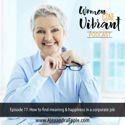 Episode #17. How to find meaning & happiness in a corporate job