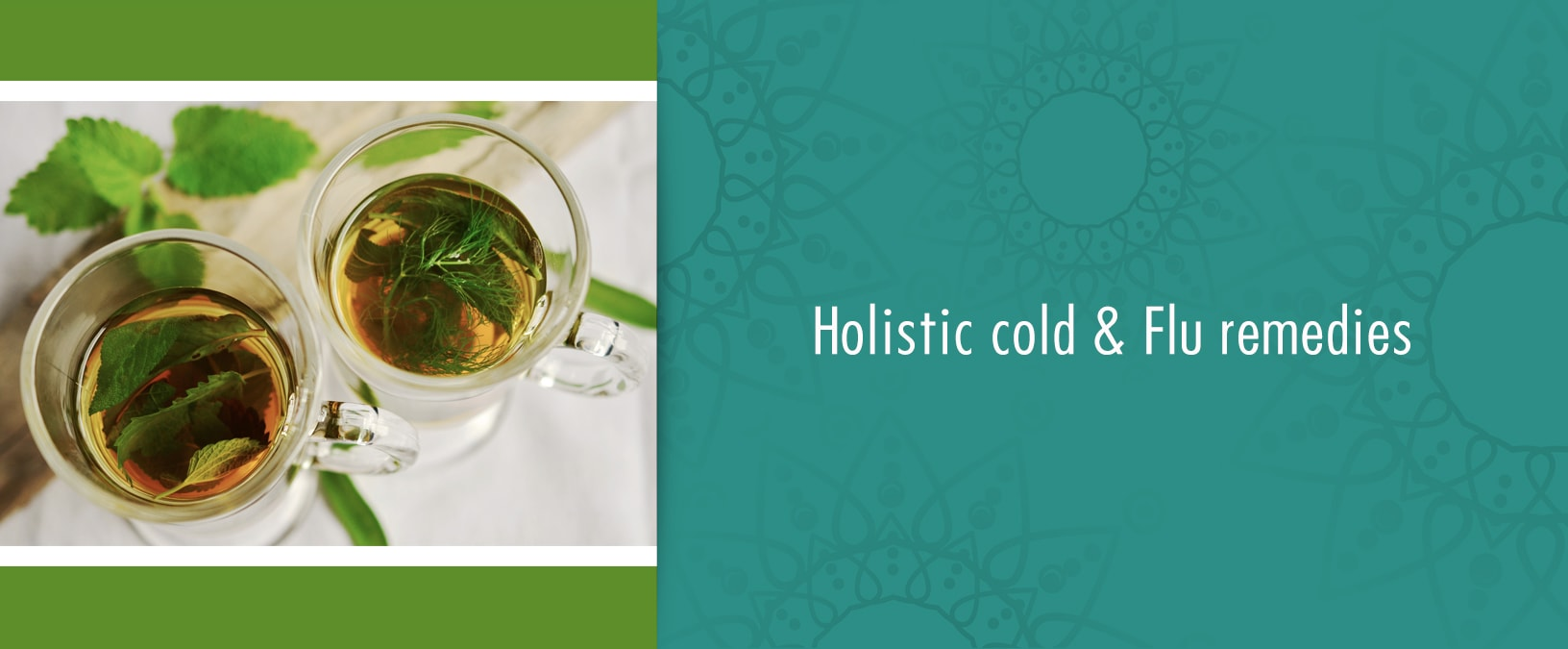 Holistic cold and flu remedies