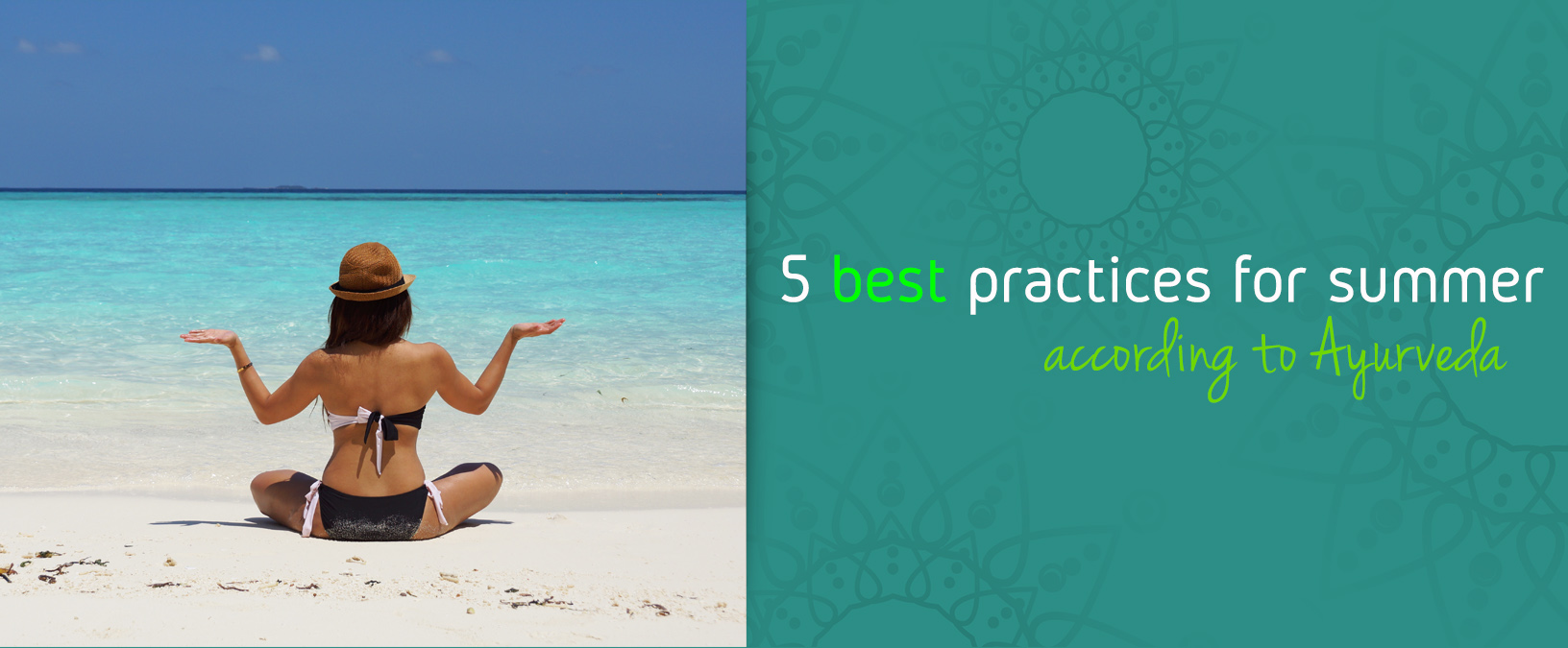 5 best practices for summer according to Ayurveda