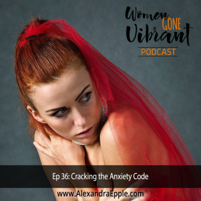 Episode #36. Cracking the anxiety code