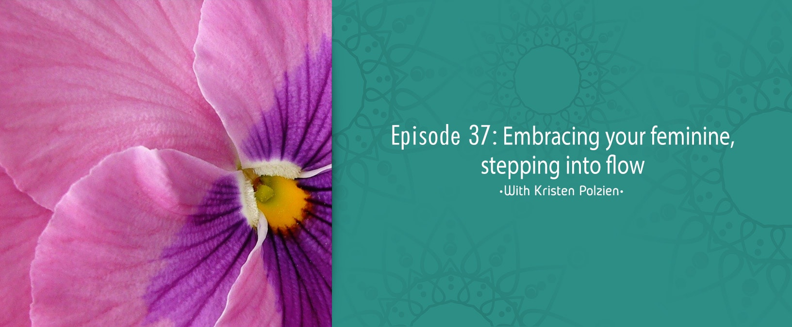 Embracing your feminine, stepping into flow