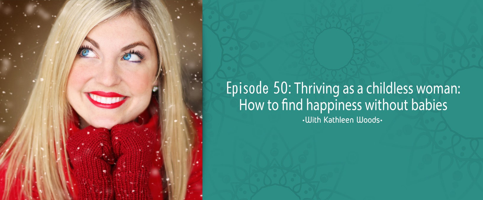 Thriving as a childless woman: How to find happiness without babies